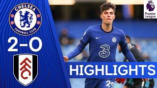 Chelsea 2-0 Fulham | Kai Havertz Brace Boosts Top Four Hopes | Premier League Highlights