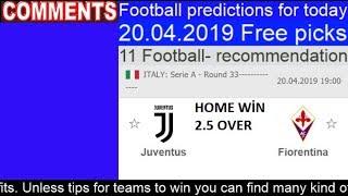 Today football prediction 20.04.2019 Free picks