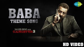 Baba Theme – Saheb Biwi Aur Gangster 3
