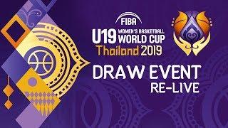 RE-Live: Draw - FIBA U19 Women's Basketball World Cup 2019