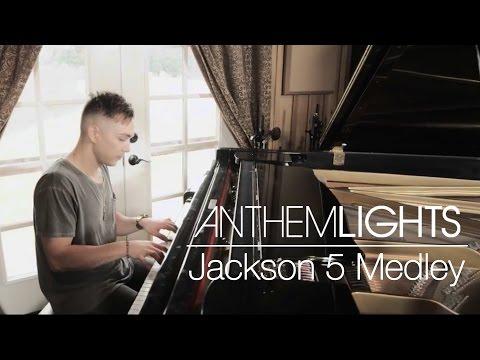 Jackson 5 Medley   Anthem Lights Mashup