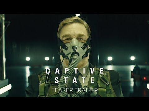 Watch The Official Captive State Trailer