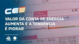 Valor da conta de energia aumenta e a tendência é piorar