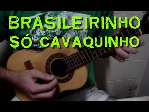 Brasileirinho - só cavaquinho