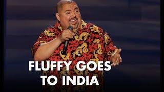 Fluffy Goes To India   Gabriel Iglesias
