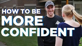 How to be More Confident | 5 Ways to Increase Self-Confidence