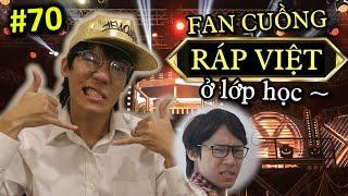 [VINE #70] Fan Cuồng RAP VIỆT Đi Học | HIPHOP NEVA DIE | Ping Lê