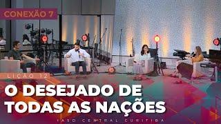 20/03/21 - LIÇÃO 12 - O DESEJADO DE TODAS AS NAÇÕES