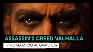 Assassin's Creed Valhalla - Primo Sguardo al Gameplay