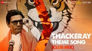 Thackeray Theme Club Mix