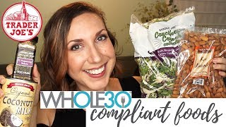 Whole30 Must Haves from Trader Joe's