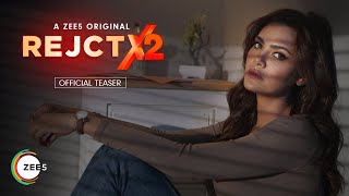 REJCTX 2 2020 ZEE5 Web Series Trailer