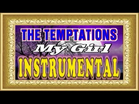 Baixar My Girl - The Temptations (Instrumental)