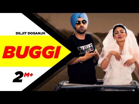 Jatt & Juliet 2 - Buggi | Diljit Dosanjh