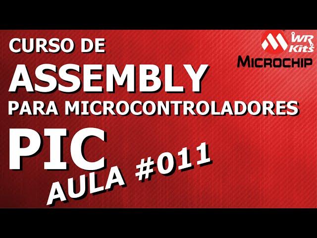 REGISTRADORES DE USO GERAL | Assembly para PIC #011