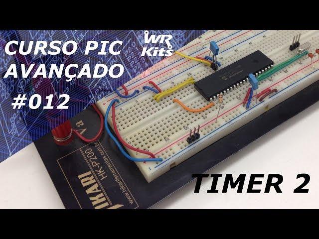 TIMER2 DO PIC18F4550 | Curso de PIC Avançado #012