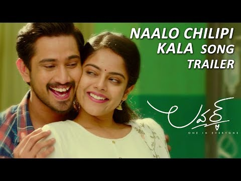 Naalo-Chilipi-Kala-Song-Trailer---Lover