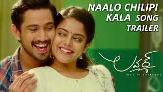 Naalo Chilipi Kala Song Trailer - Lover