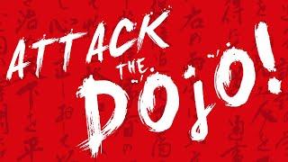 Attack the Dojo!  (Blackmagic Pocket 4k Action Comedy)