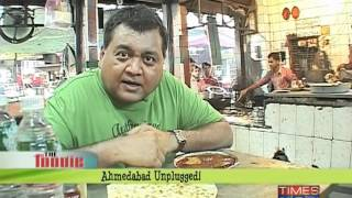 The Foodie Ahmedabad unplugged -part - 2/3