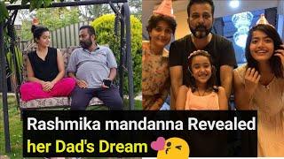Rashmika Mandanna reveals her dad dreams, latest viral pic..
