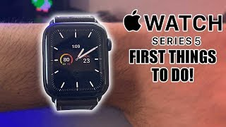Apple Watch Series 5 - First 10 Things To Do! (Extra Hidden Features)