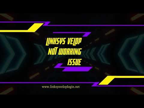 Linksys Velop Not Working Issue | Linksys Velop Setup | Linksys Velop Login
