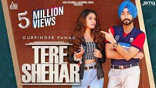 Tere Shehar – Gurpinder Panag