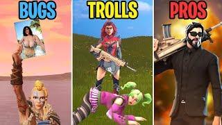 """""""PLEASE Don't Kill Me!"""" BUGS vs TROLLS vs PROS - Fortnite Battle Royale Funny Moments"""