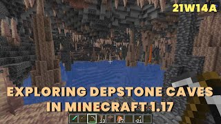 Exploring Depstone Caves in 21w14a | Minecraft 1.17 | New Snapshot 21w14a