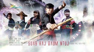 Hmong New Movie   Suab Raj Qaum Ntuj. 8/24/2017