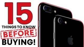 iPhone 7 & 7 Plus - 15 Things Before Buying!