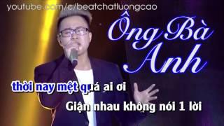Karaoke Ông Bà Anh - Lê Thiện Hiếu - Beat Gốc