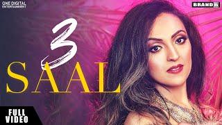 3 Saal – Neha Batra Ft Bunty Bains