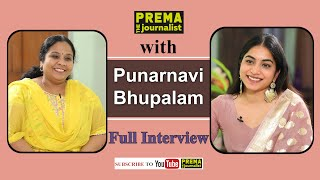 Punarnavi Bhupalam special interview with Prema The Journa..