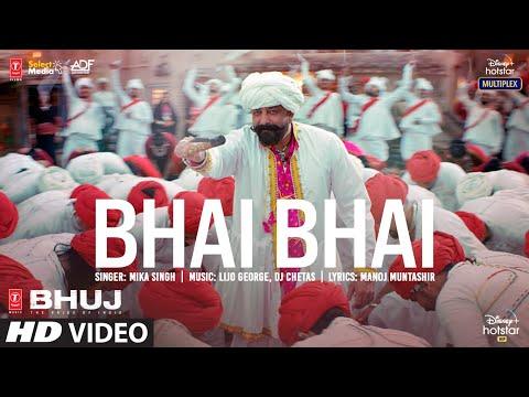 Video song 'Bhai Bhai' from Bhuj: The Pride of India-Sanjay Dutt, Ajay Devgn