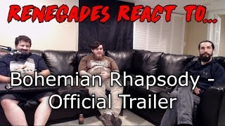 Renegades React to... Bohemian Rhapsody - Official Teaser Trailer