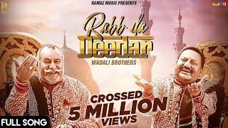 Rabb Da Dedar – Wadali Brothers