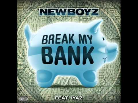 Break My Bank - Iyaz ft. New Boyz