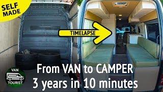Van conversion in 10 minutes timelapse. 3 year diy van to RV campervan build time lapse