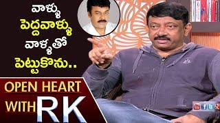 RGV Says, 'I Love Chiranjeevi's Family' : Open Heart With ..