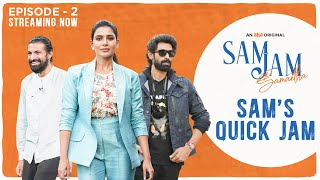 Samantha's Sam Jam: Nag Ashwin,Rana interview
