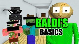 Monster School : BALDI'S BASIC CHALLENGE - Minecraft Animation