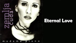 Madame Piano - Eternal love - (Audio 2001) HD
