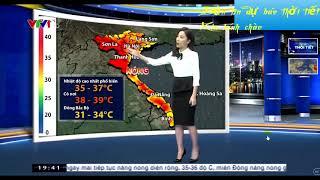 Bản tin dự báo thời tiết ngày26/4//2019 nắng to chiều tối có mưa dông