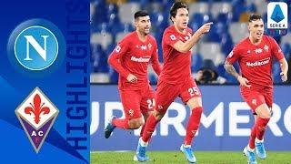 Napoli 0-2 Fiorentina | Chiesa Scores as Fiorentina Climb Above Napoli in the Table! | Serie A TIM