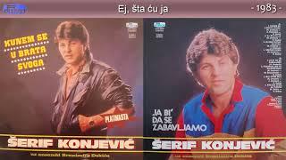 Serif Konjevic - Kunem se u brata svog - (Audio 1983) - CEO ALBUM