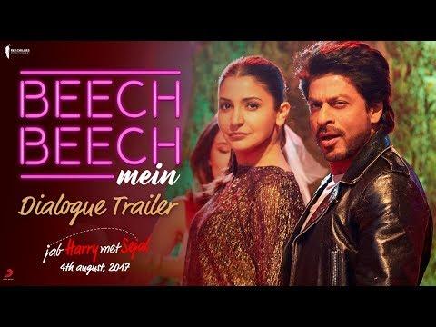 Beech Beech Mein - Song Trailer - Jab Harry Met Sejal
