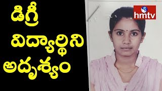 Degree Girl Student goes Missing in Hyderabad..