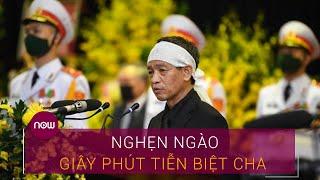 Con trai nguyên Tổng Bí thư Lê Khả Phiêu nghẹn ngào giây phút tiễn biệt cha | VTC Now